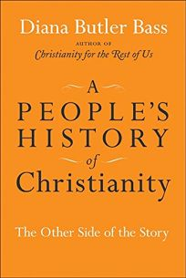 A Peoples History of Christianity: The Other Side of the Story