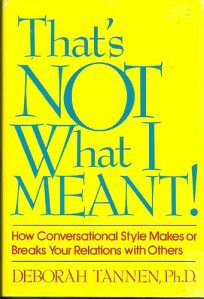 Thats Not What I Meant!: How Conversational Style Makes or Breaks Your Relations with Others
