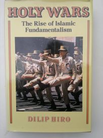 Holy Wars: The Rise of Islamic Fundamentalism