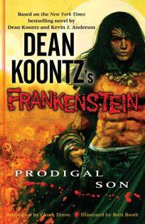 Dean Koontzs Frankenstein: Prodigal Son