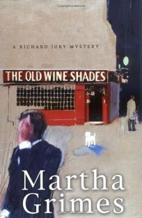 The Old Wine Shades: A Richard Jury Mystery