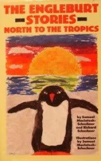 The Engleburt Stories: North to the Tropics