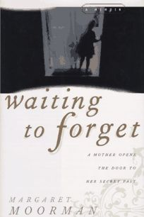 Waiting to Forget: A Memoir