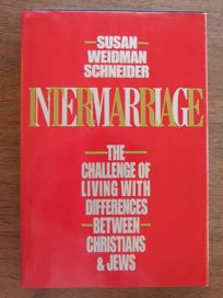 Intermarriage: The Challenge of Living with Differences Between Christians and Jews