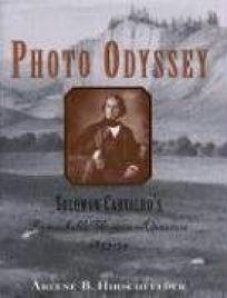 Photo Odyssey: Solomon Carvalhos Remarkable Western Adventure