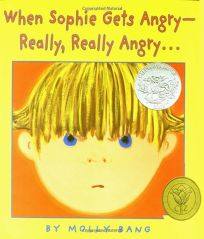 When Sophie Gets Angry-Really