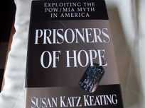Prisoners of Hope:: Exploiting the POW/MIA Myth in America