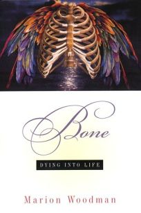 Bone: Dying Into Life