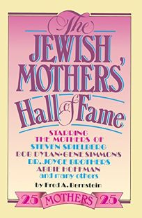 The Jewish Mothers Hall of Fame