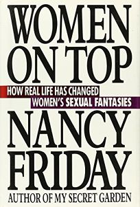 Women on Top: How Real Life Has Changed Womens Sexual Fantasies