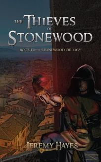 The Thieves of Stonewood: Book I of the Stonewood Trilogy