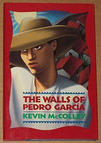 The Walls of Pedro Garcia