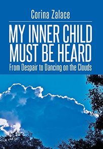 My Inner Child Must Be Heard: From Despair to Dancing on the Clouds