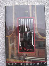 Stilled Life