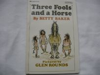 Three Fools and a Horse: Betty Baker
