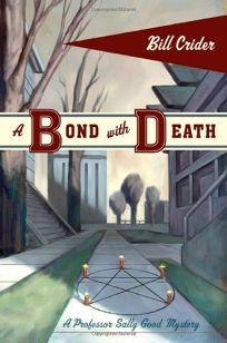 A BOND WITH DEATH: A Professor Sally Good Mystery