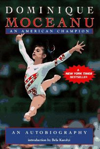 Dominique Moceanu: An American Champion
