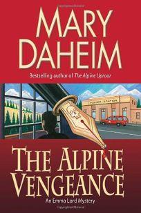 The Alpine Vengeance: An Emma Lord Mystery