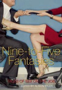 Nine-to-Five Fantasies