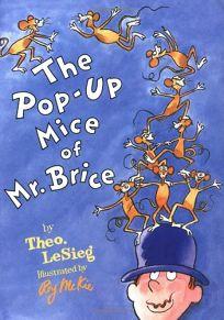 The Pop-Up Mice of Mr. Brice
