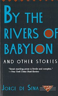By the Rivers of Babylon and Other Stories by Jorge de Sena