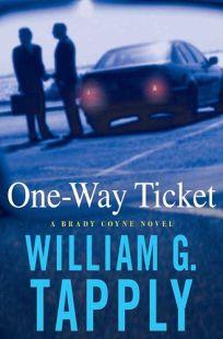 One-Way Ticket: A Brady Coyne Novel