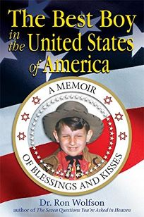 The Best Boy in the United States of America: A Memoir of Blessing and Kisses