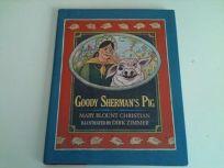 Goody Shermans Pig
