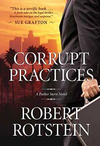Corrupt Practices: A Parker Stern Novel