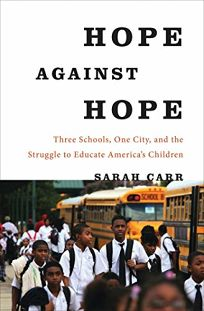 Hope Against Hope: Three Schools