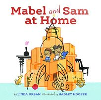 Mabel and Sam at Home: One Brave Journey in Three Adventures