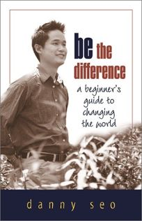 Be the Difference: A Beginners Guide to Changing the World