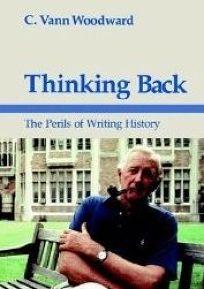 Thinking Back: The Perils of Writing History