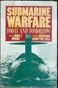 Submarine Warfare: Today and Tomorrow