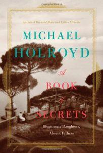 A Book of Secrets: Illegitimate Daughters