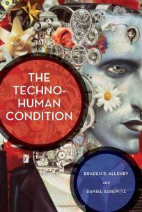 The Techno-Human Condition