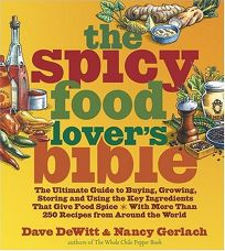 The Spicy Food Lovers Bible: The Ultimate Guide to Buying