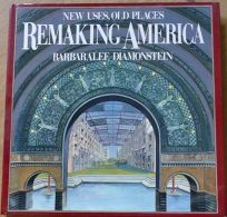 Remaking America: New Uses Old