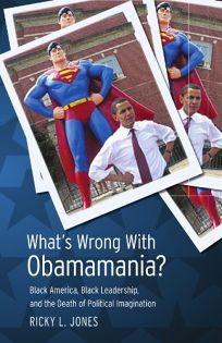 What's Wrong with Obamamania? Black America