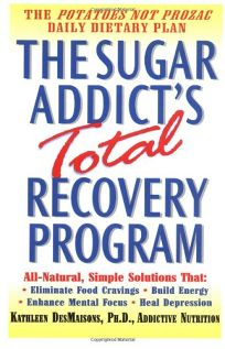 The Sugar Addicts Total Recovery Program