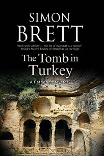 The Tomb in Turkey: A Fethering Mystery