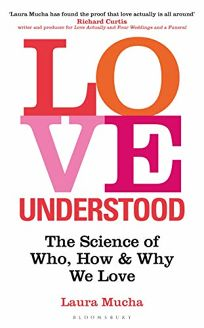 Love Understood: The Science of Who
