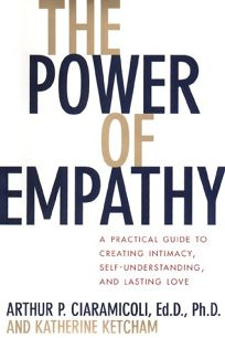 The Power of Empathy: A Practical Guide to Creating Intimacy