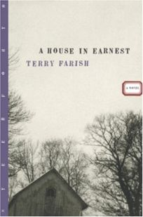 A House in Earnest