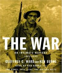 The War: An Intimate History 1941–1945