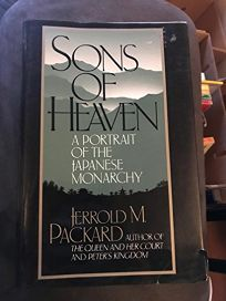 Sons of Heaven: A Portrait of the Japanese Monarchy