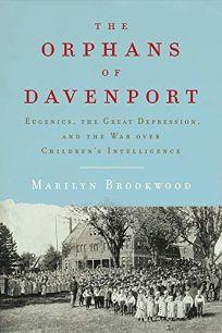 The Orphans of Davenport: Eugenics