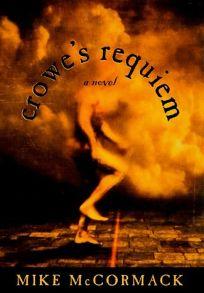 Crowes Requiem