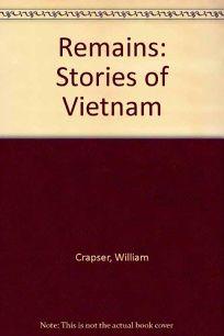 Remains: Stories of Vietnam