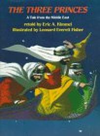 The Three Princes: A Tale from the Middle East
